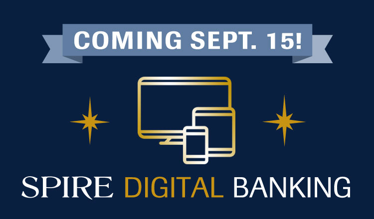 All-new SPIRE Digital Banking Arrives Sept. 15