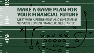 Make a game plan for your financial future