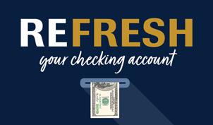 Refresh your checking account